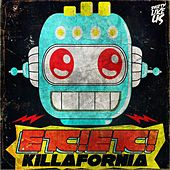 Killafornia EP by Etc!Etc!
