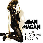 Play & Download Se Vuelve Loca by Juan Magan | Napster
