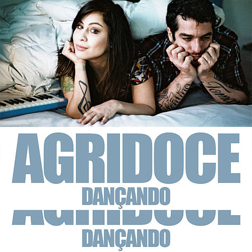 Dançando (Single) de Agridoce