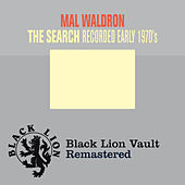 Play & Download The Search by Mal Waldron | Napster
