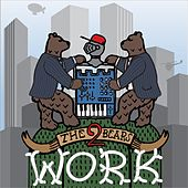 Play & Download Work by The 2 Bears | Napster