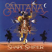 Shape Shifter by Santana