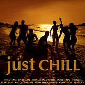 Play & Download Just Chill by Various Artists | Napster