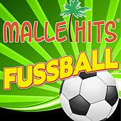 Play & Download Malle Hits Fussball by Various Artists | Napster