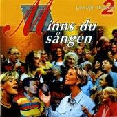 Play & Download Minns Du Sangen 2: Live Fran TV-serien by Various Artists | Napster