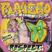 Play & Download Playero 39 Respect Second Edition by Various Artists | Napster