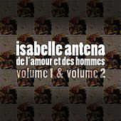 Play & Download De L'amour Et Des Hommes Vol.1&2 by Isabelle Antena | Napster