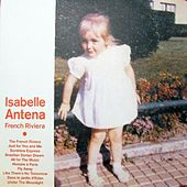 Play & Download French Riviera by Isabelle Antena | Napster