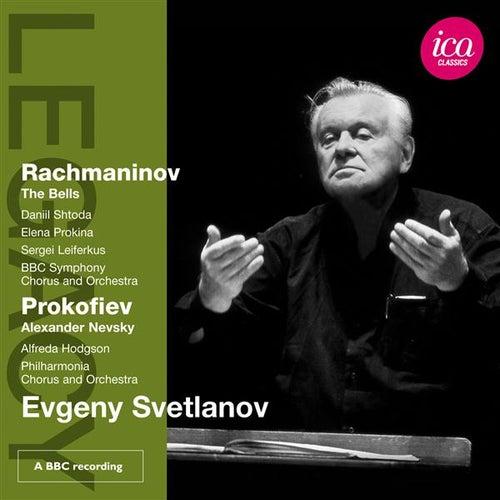 Rachmaninov: The Bells - Prokofiev: Alexander Nevsky by Various Artists