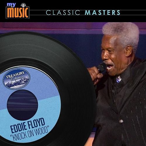 Play & Download Knock On Wood - Single by Eddie Floyd | Napster