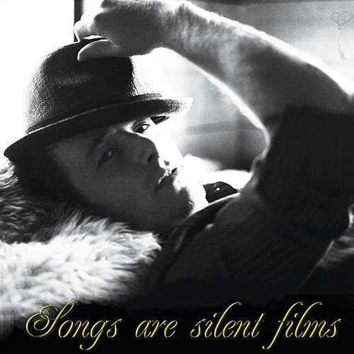 Play & Download Songs Are Silent Films by Jason Reeves | Napster