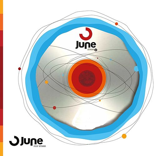 Play & Download July Stars by June | Napster