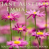 Play & Download Jane Austen's Emma by Soundtracks for Classic Books | Napster
