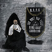 Play & Download The Wolf You Feed by Riverboat Gamblers | Napster
