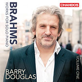 Brahms: Works for Solo Piano, Vol. 1 by Barry Douglas