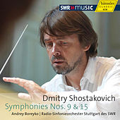 Play & Download Shostakovich: Symphonies Nos. 9 and 15 by Stuttgart Radio Symphony Orchestra | Napster