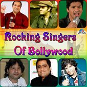 Rocking Singers of Bollywood by Various Artists