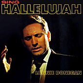 Play & Download Sing Hallelujah by Lonnie Donegan | Napster