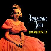 Play & Download Lonesome Love by Jean Shepard | Napster