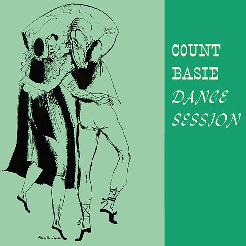 Play & Download Dance Session by Count Basie | Napster
