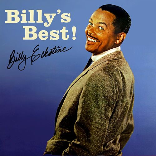 Play & Download Billy's Best by Billy Eckstine | Napster