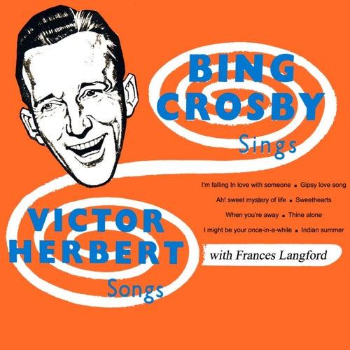 Victor Herbert Songs by Bing Crosby