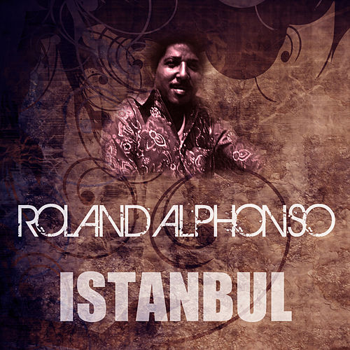 Istanbul by Roland Alphonso