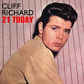 Play & Download 21 Today by Cliff Richard | Napster