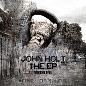 Play & Download EP Vol 5 by John Holt   Napster