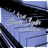 Play & Download The Scott Joplin Collection by Scott Joplin | Napster