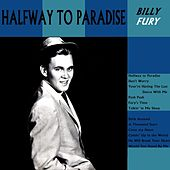 Play & Download Halfway To Paradise by Billy Fury | Napster