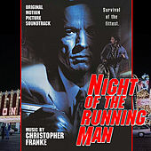 Play & Download Night Of The Running Man - Original Motion Picture Soundtrack by Christopher Franke | Napster