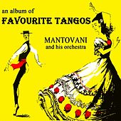 Play & Download An Album Of Favourite Tangos by Mantovani | Napster