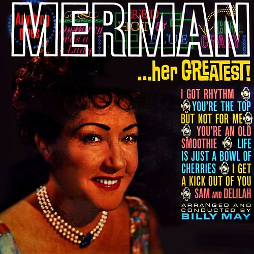 Play & Download Her Greatest! by Ethel Merman | Napster