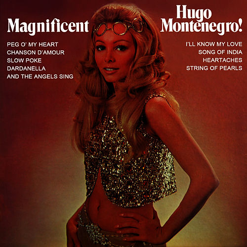 Play & Download Magnificent by Hugo Montenegro | Napster