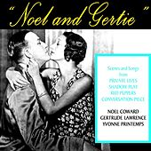 Play & Download Noel & Gertie by Noel Coward | Napster
