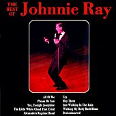 Play & Download The Best Of Johnnie Ray by Johnnie Ray | Napster