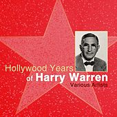 Hollywood Years Of Harry Warren by Various Artists
