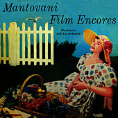 Play & Download Film Encores by Mantovani & His Orchestra | Napster