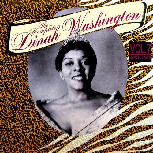 Play & Download The Complete Dinah Washington Volume 7 1951 - 1952 by Dinah Washington | Napster