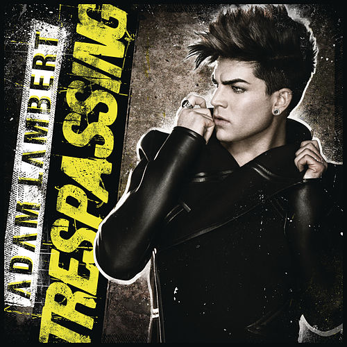 Play & Download Trespassing by Adam Lambert | Napster