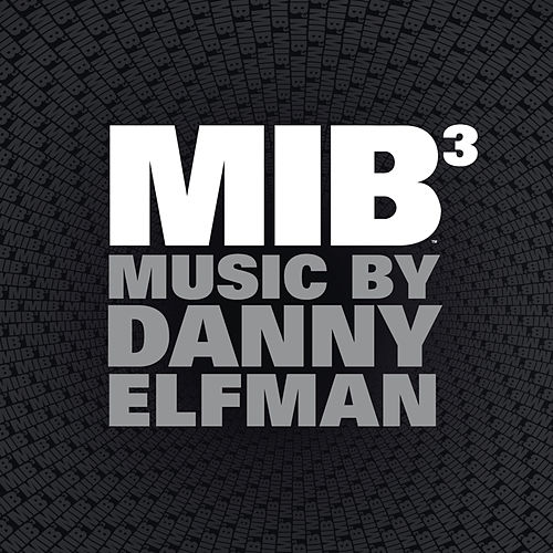Play & Download Men in Black 3 by Danny Elfman | Napster
