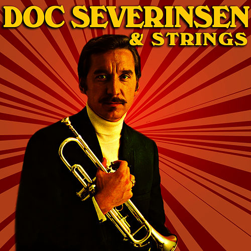 Play & Download Doc Severinsen & Strings by Doc Severinsen | Napster