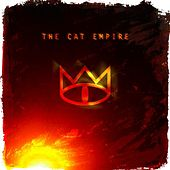 The Cat Empire by The Cat Empire