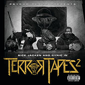 Play & Download Psycho Realm Presents Sick Jacken And Cynic In Terror Tapes 2 by Psycho Realm | Napster