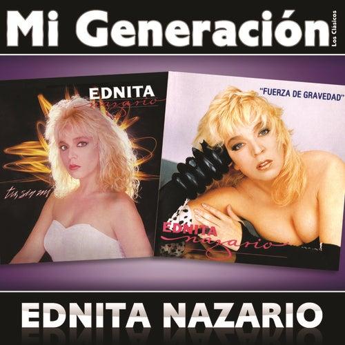 Play & Download Mi Generación - Los Clásicos by Ednita Nazario   Napster