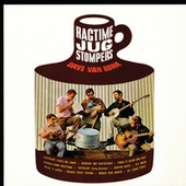 Dave Van Ronk And The Ragtime Jug Stompers by Dave Van Ronk