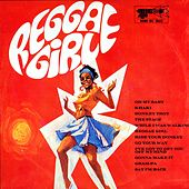 Play & Download Reggae Girl by Various Artists | Napster