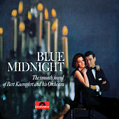 Play & Download Blue Midnight by Bert Kaempfert | Napster