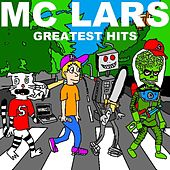 Play & Download Greatest Hits by MC Lars | Napster